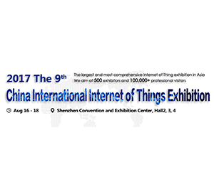 China International Internet of Things Exhibition 2017