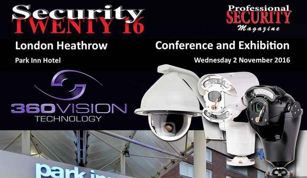 360 Vision Technology To Showcase Cameras For Every Application At Security TWENTY 16, London