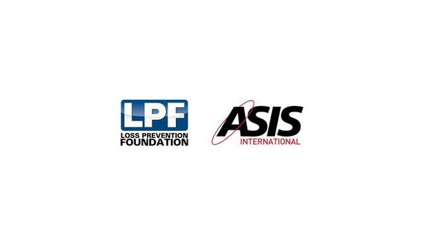 ASIS International Partners With Loss Prevention Foundation To Develop Essentials Of Retail Asset Protection Certificate