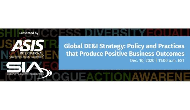 ASIS And Security Industry Association To Host A Virtual Event On Global DE&I Strategy