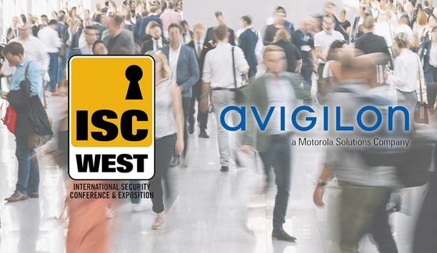 ISC West 2019: Avigilon Redefining How Customers Use Data To Gain Actionable Information