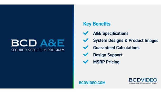 BCDVideo Launches A&E Security Specifiers Program To Provide Expert Support And Extended Guidance