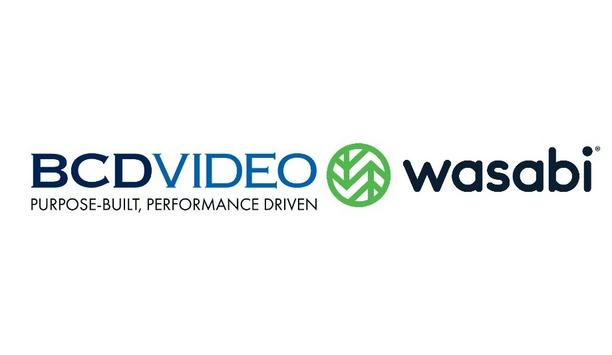 BCDVideo Partners With Wasabi To Provide On-Premises Storage Options And Cloud Storage Solutions To Their Users