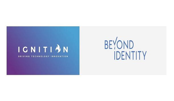 Beyond Identity Selects Ignition Technology To Drive Channel Expansion