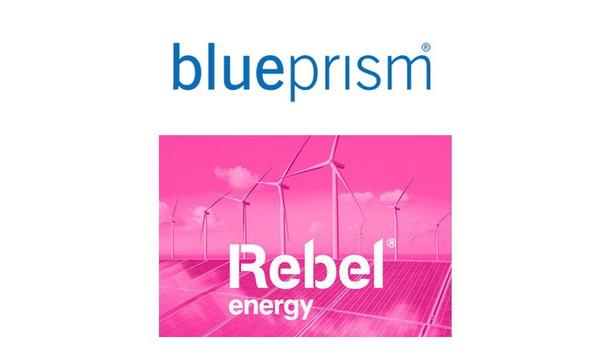 Rebel Energy Readies For Launch And Flips The Switch On Blue Prism Intelligent Automation