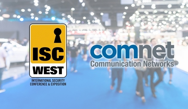 ISC West 2019: ComNet Showcase Communications And Transmissions Products