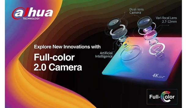 Dahua Technology Releases Full-Color 2.0 Network Cameras With 4K Vari-Focal Lens And AI Features