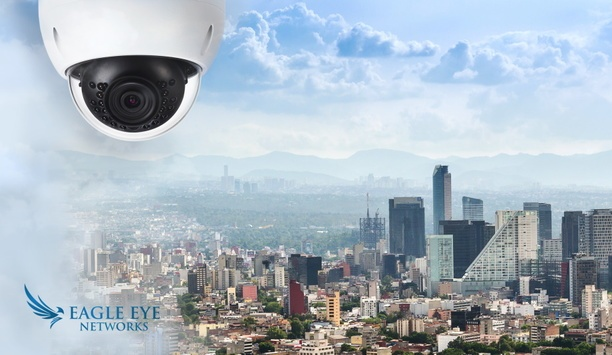 Eagle Eye Networks Completes Citywide Surveillance Program Of Installing Cameras In Mexico City