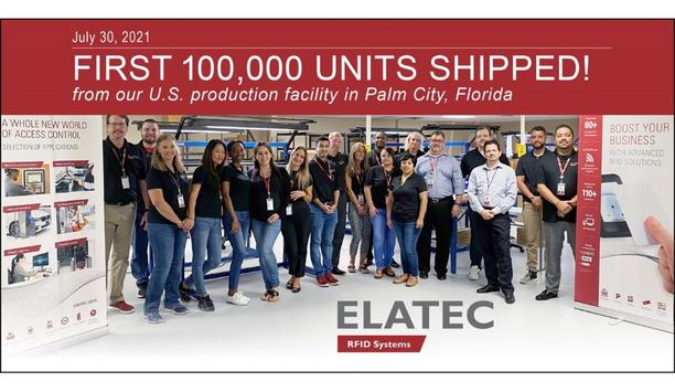 Elatec Inc. Announced The Company's U.S. Production Facility In Palm City, Florida Has Shipped Its First 100,000 RFID Systems