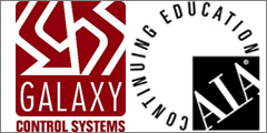 Galaxy Control Systems Earns American Institute Of Architects Approval As CES Provider For Education Courses