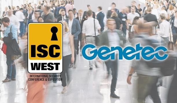 Genetec Showcases Latest Version Of Security Center And New Operational Solutions At ISC West 2021