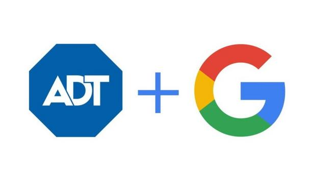 ADT Security And Google Collaborate To Create A Suite Of Innovative Smart Home Security Offering