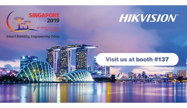 Hikvision To Demonstrate Intelligent Transportation Systems At ITS World Congress 2019 In Singapore