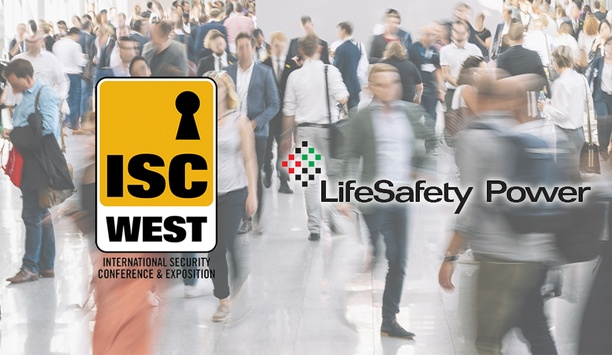 ISC West 2019: LifeSafety Power Showcases Intelligent Networked Power Solutions