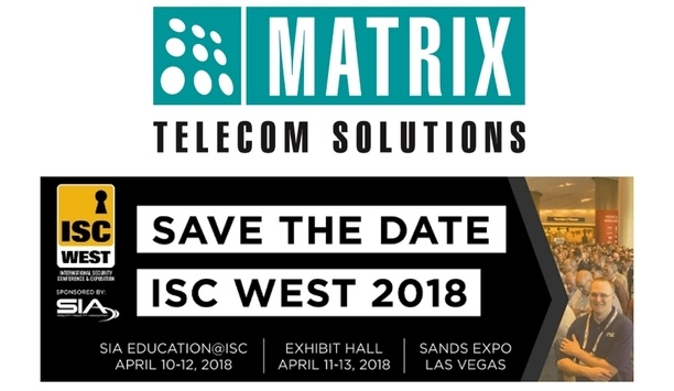 Matrix Exhibits Latest Enterprise Access Control And Video Security Solutions At ISC WEST 2018