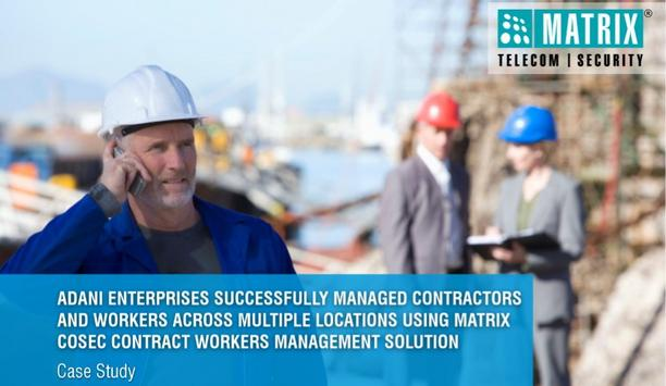 Adani Group Manages Contractors And Workers, Across Multiple Sites, With Matrix's Range Of COSEC Solutions