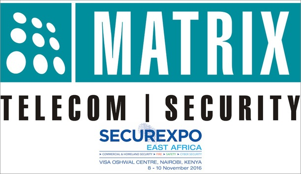 Matrix Telecom, Video Surveillance And People Mobility Solutions To Be Exhibited At Securexpo East Africa 2016