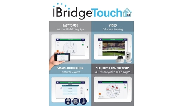 NAPCO Security's IBridge Touch Touchscreen Helps Control Security With Video And IoT Services