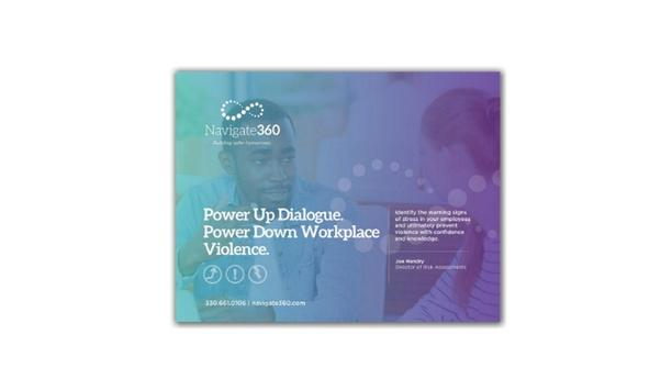 Navigate360 Releases An eBook To Power Up Dialog And Power Down Workplace Violence