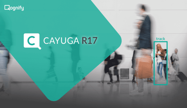 Qognify Announces The Launch Of The Latest Version Of Its Cayuga Video Management System (VMS), Cayuga R17