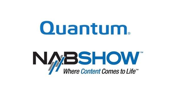 Quantum To Exhibit NVMe Flash Storage Platform, Designed To Accelerate Media Workflows At 2019 NAB Show