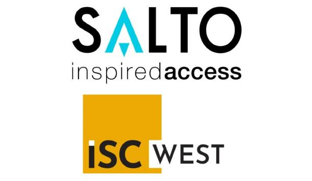 SALTO Systems Exhibit Electronic Access Control Solutions For Education, Healthcare, Residential & Other Sectors At ISC West 2021