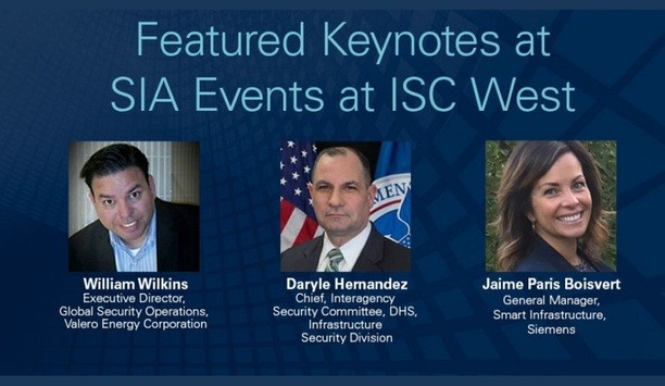 Experts From Siemens, U.S. Dept. Of Homeland Security And Valero Energy Corp. To Share Insights With SIA Members At ISC West 2020