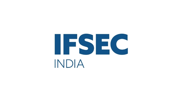 UBM India Hosts IFSEC 2018 For Organizations To Showcase Latest Security Technology And Trends