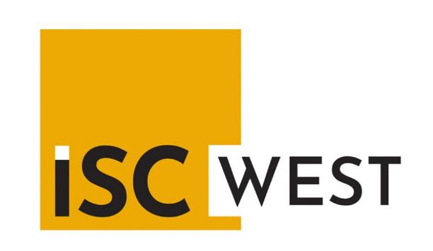 ISC West 2021 International Security Event Rescheduled Dates And Security Protocols Announced