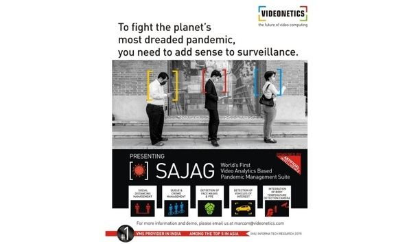 Videonetics Launches 'SAJAG' AI- & DL-Powered Video Analytics Based Pandemic Management Suite