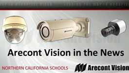 Northern California Schools Add Arecont Vision Megapixel Surveillance Cameras