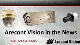 Portland Oregon Schools Add Arecont Vision Megapixel Surveillance Cameras Part 3