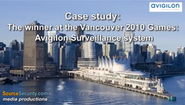 Avigilon HD Video Surveillance Solutions Installed in Vancouver 2010 Olympic Games