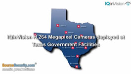 IQinVision H.264 Megapixel Cameras Deployed At Texas Government Facilities