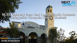 NLSS Gateway From Next Level Security Systems Safeguards Cinepolis Luxury Cinemas