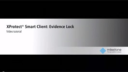 How To Secure Video From Deletion With XProtect® Smart Client 2014