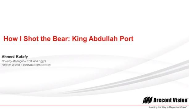 Arecont Vision Case Study - King Abdullah Port, Jeddah, Egypt