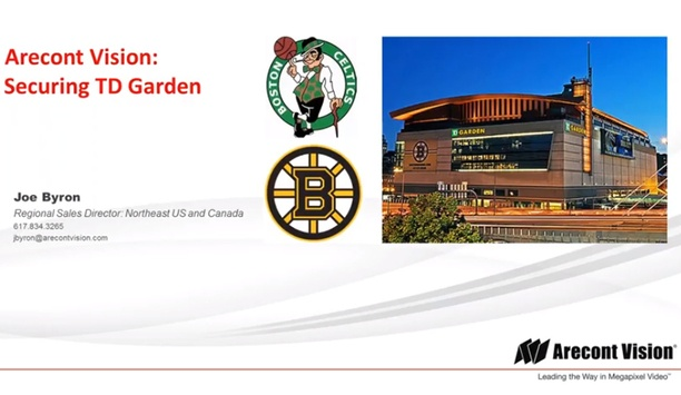 Arecont Vision Case Study - Securing TD Garden, Boston, MA