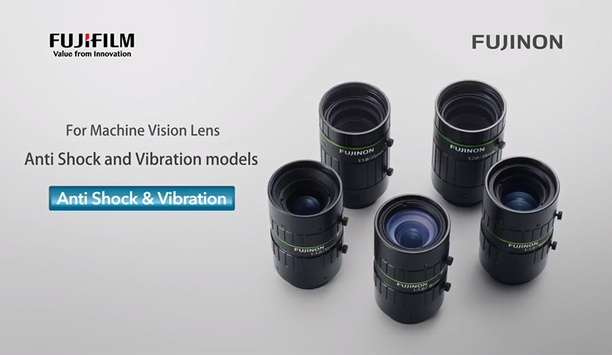 Fujifilm: The Benefits Of Shock And Vibration Resistant Camera Lenses In Machine Vision