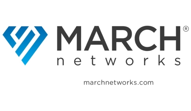 March Networks' Video, Audio, Data And Analytics Combine To Provide Enhanced Security