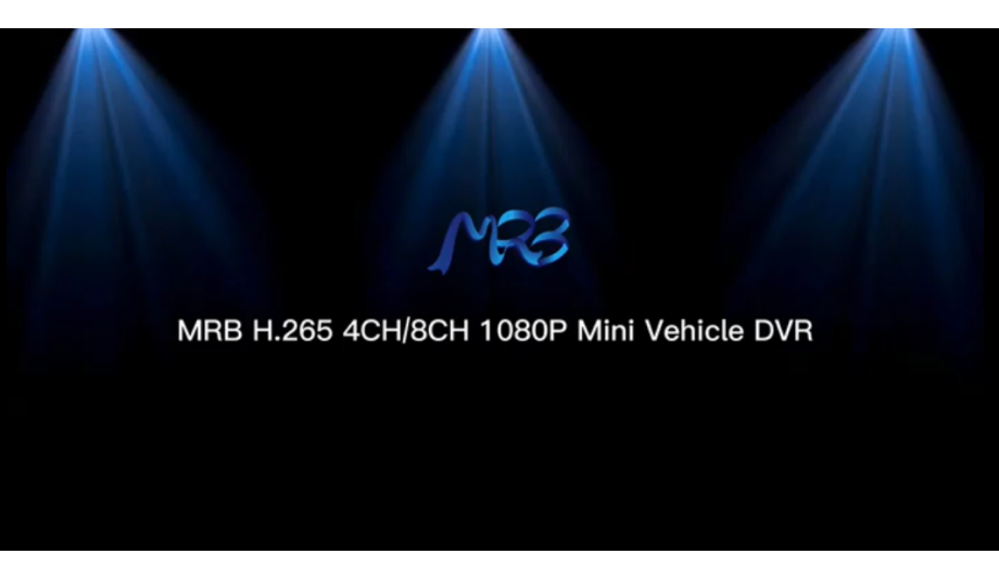 MRB DVR Releases The Updates On Their New H.265 Vehicle Mobile DVR Camera System