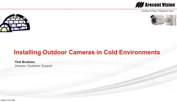 Arecont Vision - Steps To Take When Installing Outdoor Cameras In Cold Environments