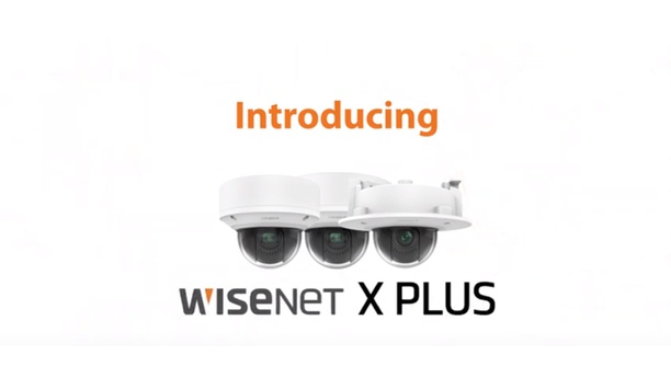 Hanwha Techwin's Wisenet X series Plus