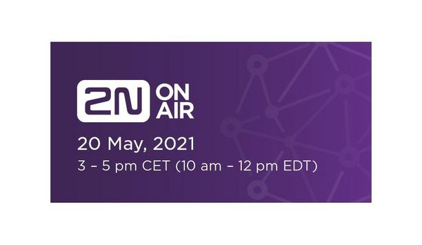 2N On Air: Focused On Integration - Discovering 360° Approach To Office Security